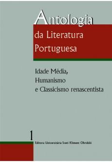 Antologia da Literatura Portuguesa. Volume I - unipress.bg