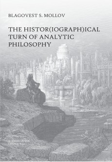 The histor(iograph)ical turn of analytic philosophy - unipress.bg