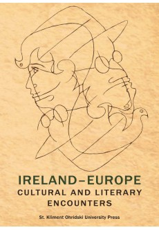 Ireland - Europe: Cultural and Literary Encounters - unipress.bg