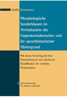 Morphologische Sonderklassen im Verbalsystem des Gegenwartsdeutschen und ihr sprachhistorischer Hintergrund - unipress.bg