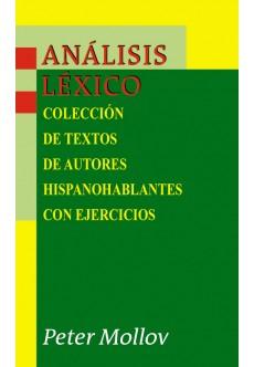 Analisis lexico: coleccion de textos de autores hispanohablantes con ejercicios - unipress.bg