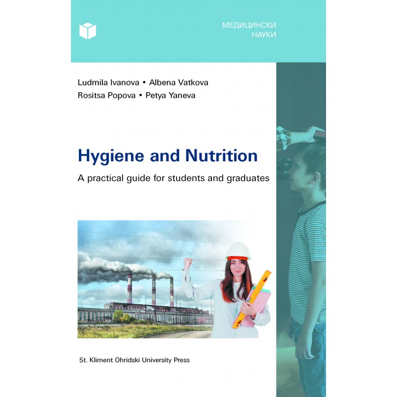 Hygiene and Nutrition. A practical guide for students and graduates - unipress.bg