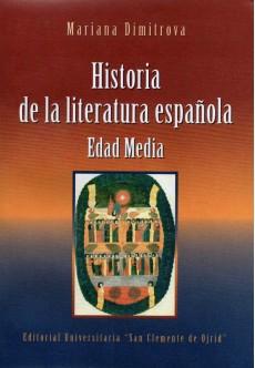 Historia de la literatura espanola. Edad Media - unipress.bg