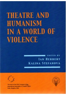 Theatre and humanism in a world of violence - unipress.bg