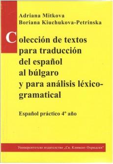Coleccion de textos para traduccion del espanol al bulgaro y para analisis lexico-gramatical - unipress.bg