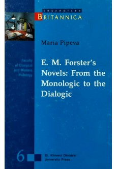 E.M.Forster's Novels: From the Monologic to the Dialogic - unipress.bg