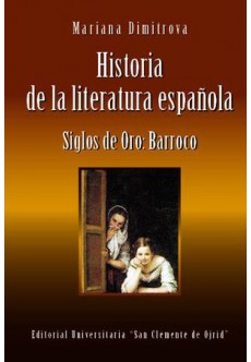 Historia de la literatura espаñola. Siglos de oro: Barroco - unipress.bg