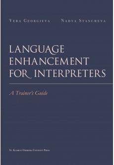 Language enhancement for interpreters. A trainer's guide - unipress.bg