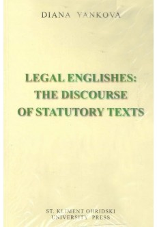 Legal Englishes: The discourse of statutory texts - unipress.bg