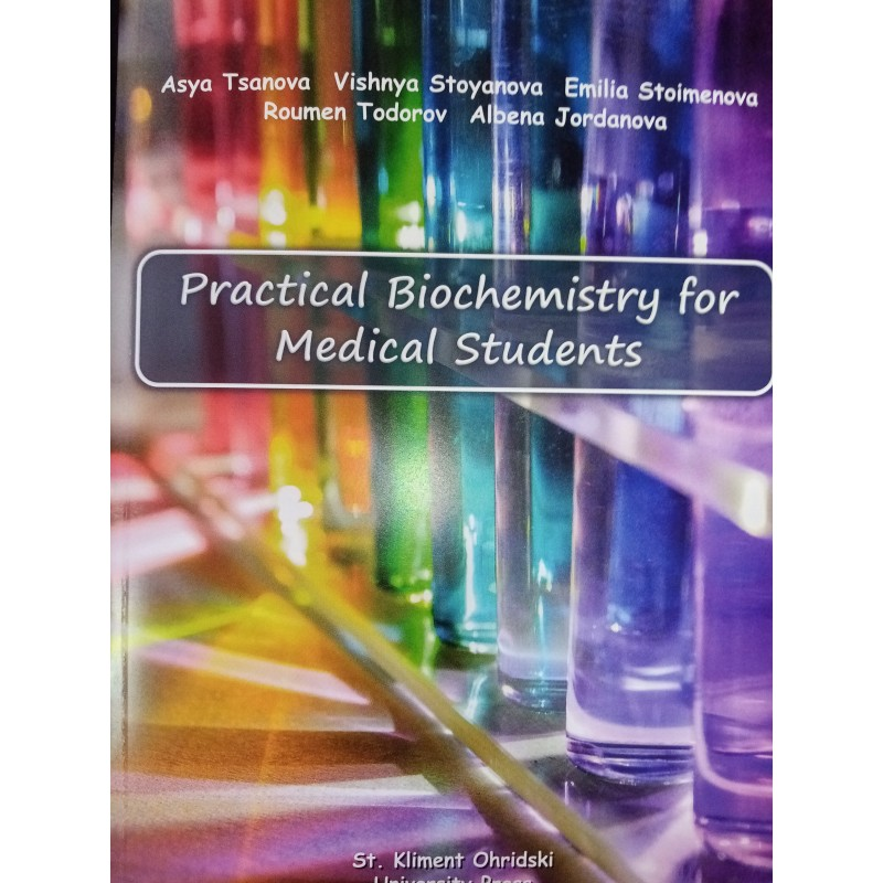 Practical Biochemistry for Medical Students - unipress.bg