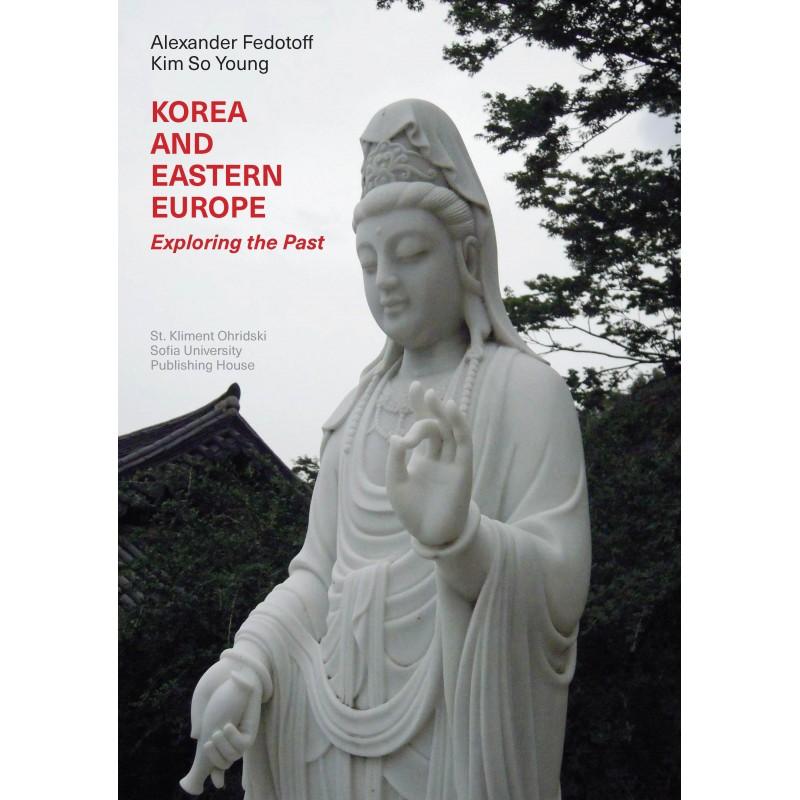 Korea and Eastern Europe: exploring the past - unipress.bg